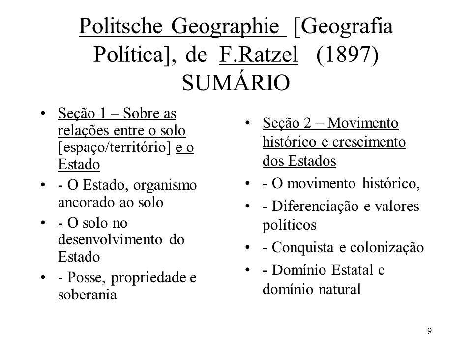 Politsche Geographie [Geografia Política], de F.Ratzel (1897) SUMÁRIO